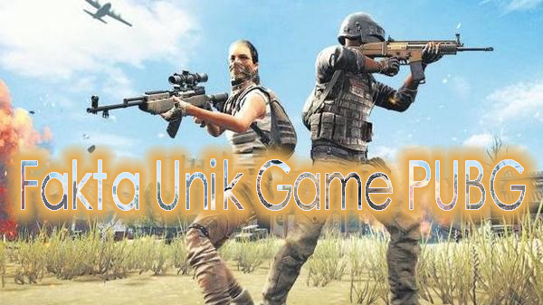Menguak Fakta Unik Game PUBG